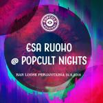 Esa Ruoho Live at Popcult Nights